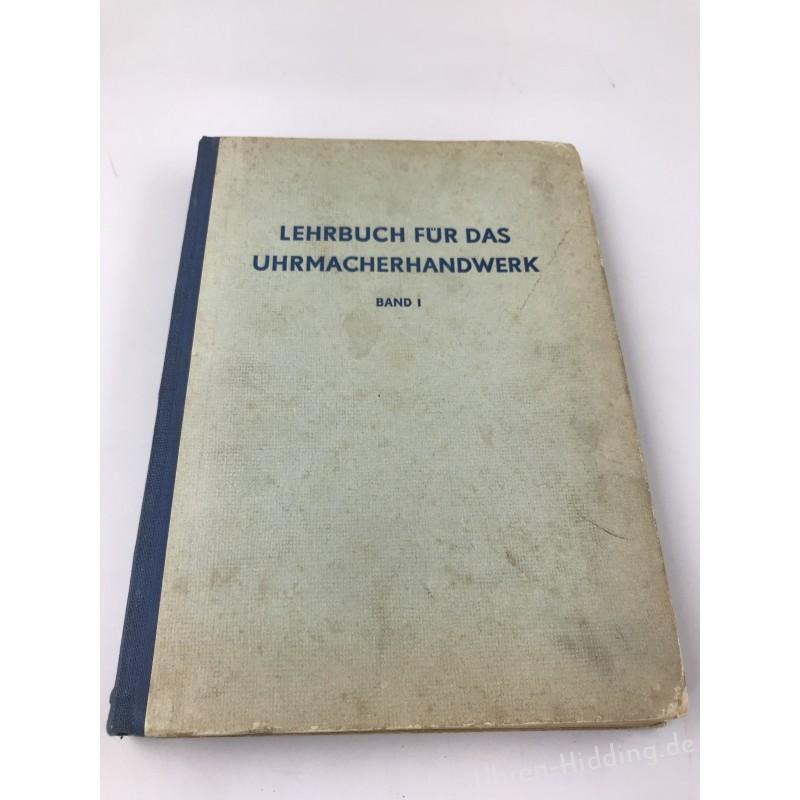 Lehrbuch für das Uhrmacherhandwerk - Vol. I
